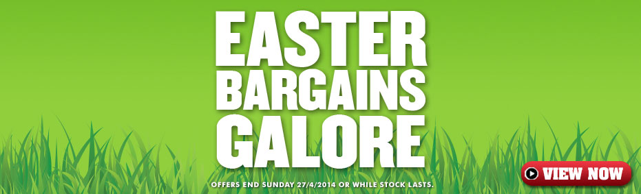 EASTER BARGAINS GALORE